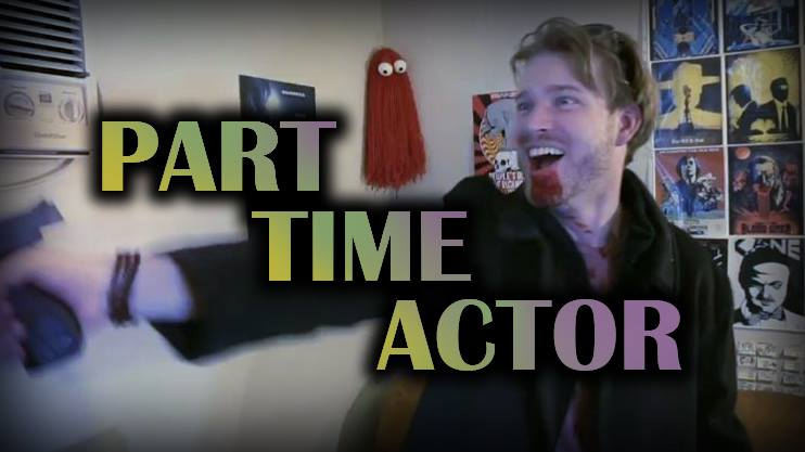 Part-Time Actor